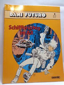 Comic- Dani Futuro Bd. 2 - Schiffbrüchig im All (Semic Verlag)(300001)