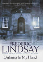 Darkness in My Hand, Lindsay, Frederic, Very Good Book