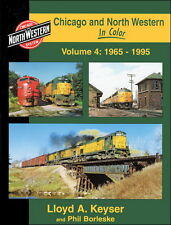 Chicago and North Western In Color Volume 4: 1965-1995 / Railroad / Trains /C&NW