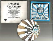 SPACEHOG Space is the Place w/ RARE BLANK BAR RADIO EDIT PROMO DJ CD Single 1996