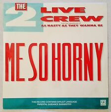 1989 - THE 2 LIVE CREW - ME SO HORNY / GET THE F**K OUT OF MY - SEALED REISSUE