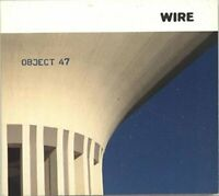 Wire - Object 47 [CD]
