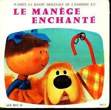 BOF LE MANEGE ENCHANTE EP LIVRE FRANCE