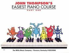 John Thompson's Easiest Piano Course Part 1 by Thompson, John