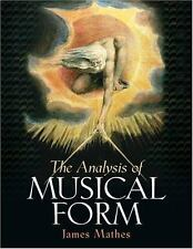 The Analysis of Musical Form by Mathes, James R.