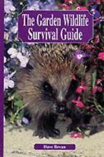 The Garden Wildlife Survival Guide, Dave Bevan, Like New, Paperback