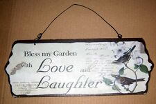 Wood 3.25 x 8 inch Wall Plaque Bless my Garden with Love and Laughter B233