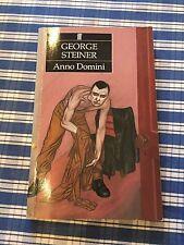 "(W) 1985 ""ANNO DOMINI"" GEORGE STEINER FICTION PAPERBACK BOOK"