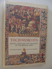 Tournaments Jousts Chivalry and Pageants in the Middle Ages Barber, Barker 1989