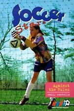 Soccer Stars: Against the Rules No. 3 by Emily Costello (1998, Paperback)