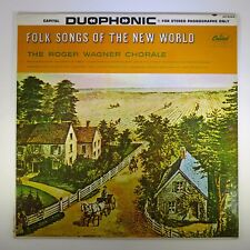 The Roger Wagner Chorale	Folk Songs Of The New World	DP 8324	Capitol Records