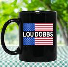 Lou Dobbs Coffee Mug