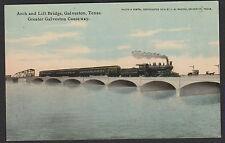 Galveston-Texas-Arch & LIft Bridge-Causeway-Train-Antique Postcard