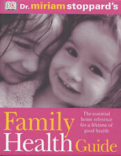 Dr Miriam Stoppard's Family Health Guide by Stoppard, Miriam, Very Good Used Boo