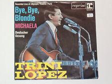 "TRINI LOPEZ -Bye, Bye, Blondie- 7"" 45"