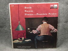 33 RPM LP Record Frankie Froba & His Boys Back Room Piano Decca Records DL-8592