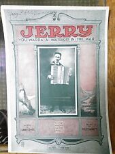 1919 Sheet Music - Jerry You Warra a Warrior in the War, Dannie O'Neil, Baskette