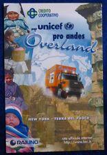 OVERLAND - UNICEF - SALUTI DALL'ARGRNTINA - 1997