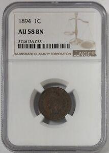 1894 Indian Head Penny NGC AU 58 BN LOOKS UNC.