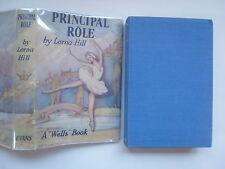 Principal Role, Lorna Hill, A Wells Book, 1958, London, DJ