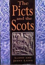 The Picts and the Scots by Jennifer Laing, Lloyd Laing (Hardback, 1993) HC