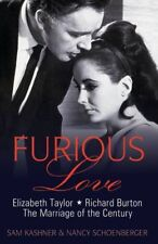 Furious Love: Elizabeth Taylor, Richard Burton and the Marriage of the Century,