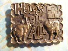 BELT BUCKLE HOGS TELL ALL WITH PIG IMAGES MADE IN USA