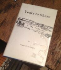 YEARS TO SHARE Nebraska Pioneer Memoir 1986 FIRST Peggy H Benjamin SIGNED Rare
