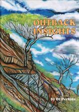 Outback Insights: A social history of north-west Queensland 1925-1950 Di Perkins