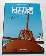 Little Nemo . 4 . Le grand vol . MARCHAND . BD EO CASTERMAN