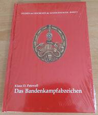 1604: Das Bandenkampfabzeichen, Band 3, Klaus D. Patzwall