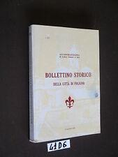 BOLLETTINO STORICO DELLA CITTà DI FOLIGNO (41 D 6)