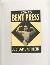 How To Bent Press by Siegmund Klein/Bodybuilding Weightlifting Booklet
