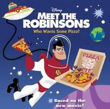 Meet the Robinsons: Who Wants Some Pizza?