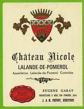 Ancienne Etiquette de vin-Lalande-de-Pomerol-Château Nicole-E.Garat-N°450b