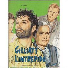 GILLIAT L'INTREPIDO - Victor Hugo illustrato Bartoli - Fratelli Fabbri 1961