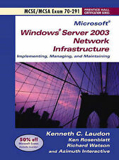 Windows Server 2003 Network Infrastucture Implementing and Maintaining (Exam 70