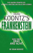 Dead and Alive by Ed Gorman, Leigh Nichols, Dean Koontz (Paperback, 2009)