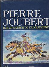 Pierre Joubert illustrateur de l' adolescence