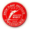 Rare  -  SNOW FLAKE SKY CLUB / WESTBY, WI. BOOSTER MEMBER 1958 - Club Button