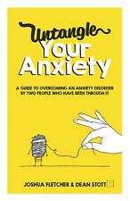 Untangle Your Anxiety by Joshua Fletcher (2021, Paperback) Medical Counseling