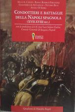 Condottieri e battaglie della Napoli spagnola XVII-XVIII sec Caracciolo tercios