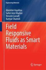 Field Responsive Fluids As Smart Materials (English) Hardcover