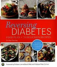 Reversing Diabetes: Food Plan And 70 Delicious Recipes