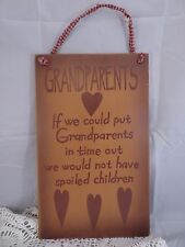 WOODEN SIGN/ GRANDPARENTS SPOILED CHILDREN/ WALL ART WALL HANGING/ COTTAGE DECOR