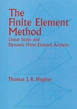 The Finite Element Method: Linear Static and Dynamic Finite Element Analysis (D