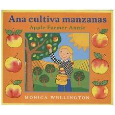 Ana Cultiva Manzanas / Apple Farmer Annie: A Bilingual Edition in Spanish and En