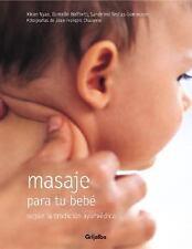 Masaje para tu bebe: Segun la tradicion ayurvedica (Spanish Edition)-ExLibrary