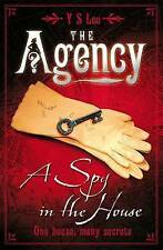 The Agency 1: A Spy in the House: Spy in the House No. 1,Y S Lee,New Book mon000