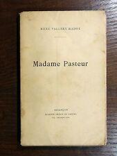 René Vallery-Radot MADAME PASTEUR Éd. Marion à Besançon 1913 - Avec 3 portraits